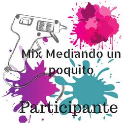 Mix Mediando un poquito