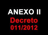 Anexo II - Decreto 011/2012