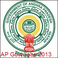 Andhra Pradesh Latest Government Jobs Notification 2013, AP GOVT Jobs