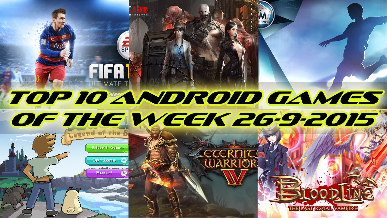 TOP 10 BEST NEW ANDROID GAMES OF THE WEEK - 26th September 2015