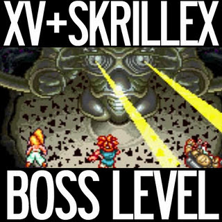 XV - Boss Level