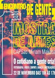 Encontro de Gente: 1° mostra de Artes CAPS AD Miriam Makeba