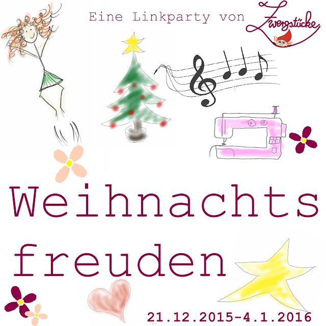 WEIHNACHTS-MONTAGSFREUDEN-LINKPARTY bei Zwergstuecke