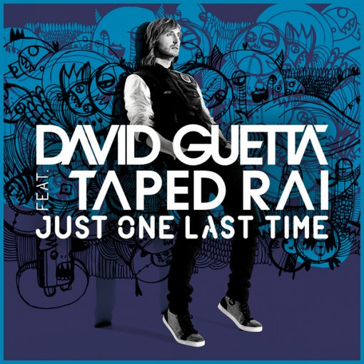 Copertina David Guetta ft Taped Rai - Just One Last Time