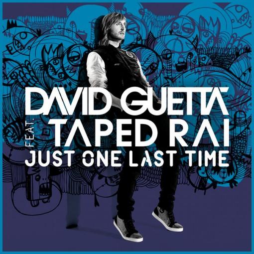 Copertina David Guetta ft Taped Rai - Just One Last Time