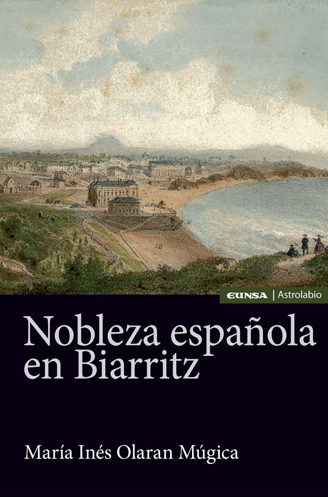 Nobleza española en Biarritz.