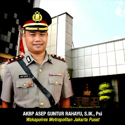 Wakapolres Metro Jakarta Pusat