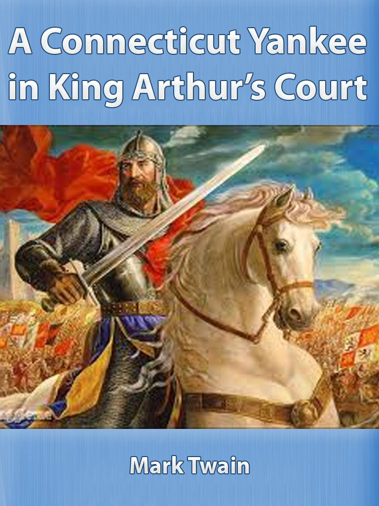 a connecticut yankee in king arthur s 'a connecticut yankee in king arthur's court' is a satiric novel by mark twain that  pokes fun at the old traditions of europe read the lesson and.