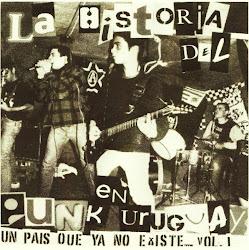 "La Historia del Punk en Uruguay, un Pais que ya No Existe"" Vol.1"