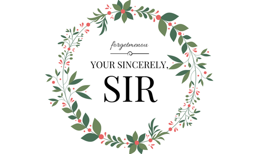 your sincerely, sir