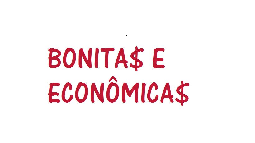 Bonitas e Econômicas