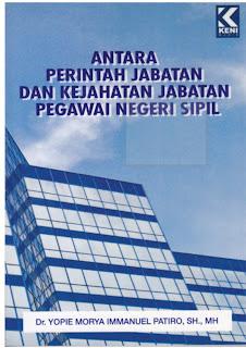 Antara Perintah Jabatan dan Kejahatan Jabatan Pegawai Negeri Sipil