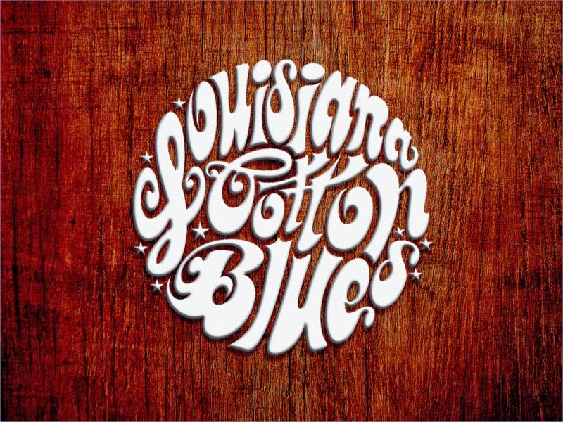 LOUISIANA COTTON BLUES