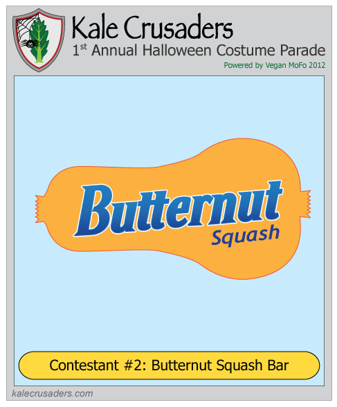 Contestant #2: Butternut Squash Bar, Kale Crusaders 1st Annual Halloween Costume Parade, Powered by Vegan MoFo 2012