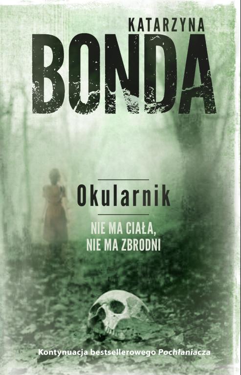"""Nowa powieść polskiej królowej kryminału – """"Okularnik"""" już w maju!"""