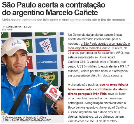 O meia argentino Marcelo Cañete agora é jogador do São Paulo