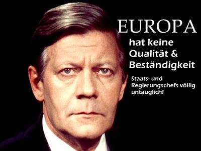 BRD Altkanzler Helmut Schmidt: EU wird nicht überleben.