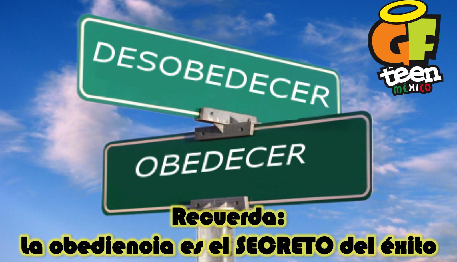 Obediencia, clave del ÉXITO!
