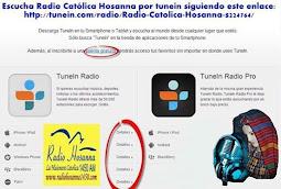 Te invitamos  a que escuches la transmisión de Radio Hosanna por medio de TUNEIN