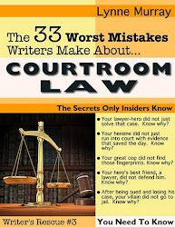 33 Worst Mistakes Writers Make About Courtroom Law