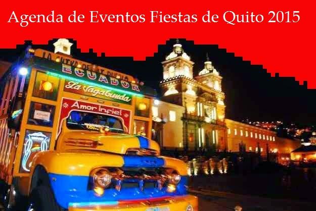 Fiestas de Quito 2015  Ecuador Noticias  Noticias de Ecuador y