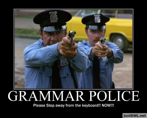 grammar-police-please-step-away-from-the-keyboard.jpg