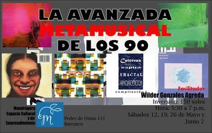 CURSO: LA AVANZADA METAMUSICAL DE LOS 90 EN MANDRÁGORA