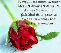 Frases De Amor: El Verdadero Amor El Amor Ideal El Amor Del Alma Es El que Sólo Desea La Felicidad