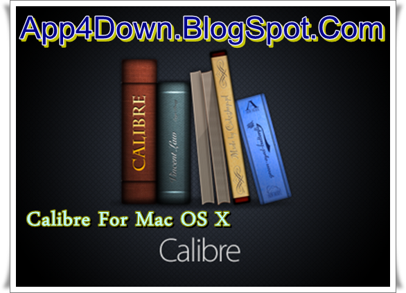 Latest Android Apps & Software - SECoolSoft.com: Calibre 2.20.0 For Mac OS X