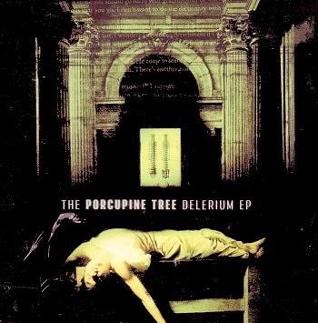 Porcupine Tree - Eps/Singles  (2001)%2BThe%2BDelerium