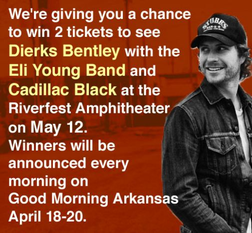 Dierks Bentley Concert Tickets: Good Morning Arkansas: Dierks Bentley Ticket Giveaway