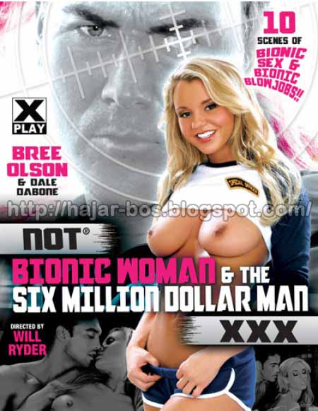 Not Bionic Woman and The Six Million Dollar Man XXX