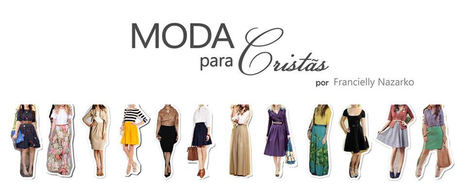 Moda para Cristãs por Francielly Nazarko