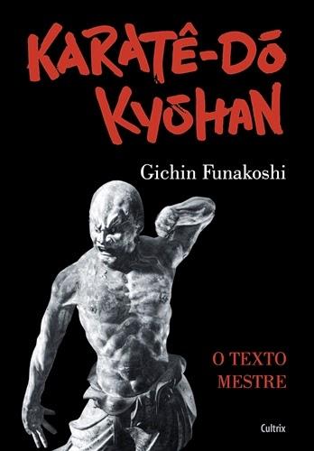 Karatê Dó-Kuohan * Gichin Funakoshi