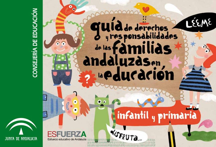 GUÍA DE LOS DERCHOS Y RESPONSABILIDADES DE LAS FAMILIAS ANDALUZAS EN LA EDUCACIÓN