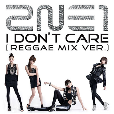 2ne1   I Don\'t Care(Reggae Mix Ver )