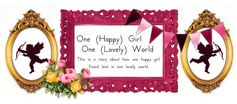 One (happy) Girl. One (Lovely) World