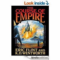 FREE: The Course of Empire (Course of Empire Series) by Eric Flint and K. D. Wentworth