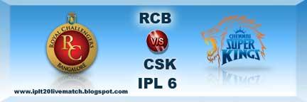 IPL Season 6 RCB vs CSK Live Score and Live Streaming VIdeo IPL Season 6