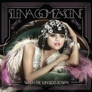 Selena Gomez - When The Sun Goes Down Lyrics | Letras | Lirik | Tekst | Text | Testo | Paroles - Source: mp3junkyard.blogspot.com