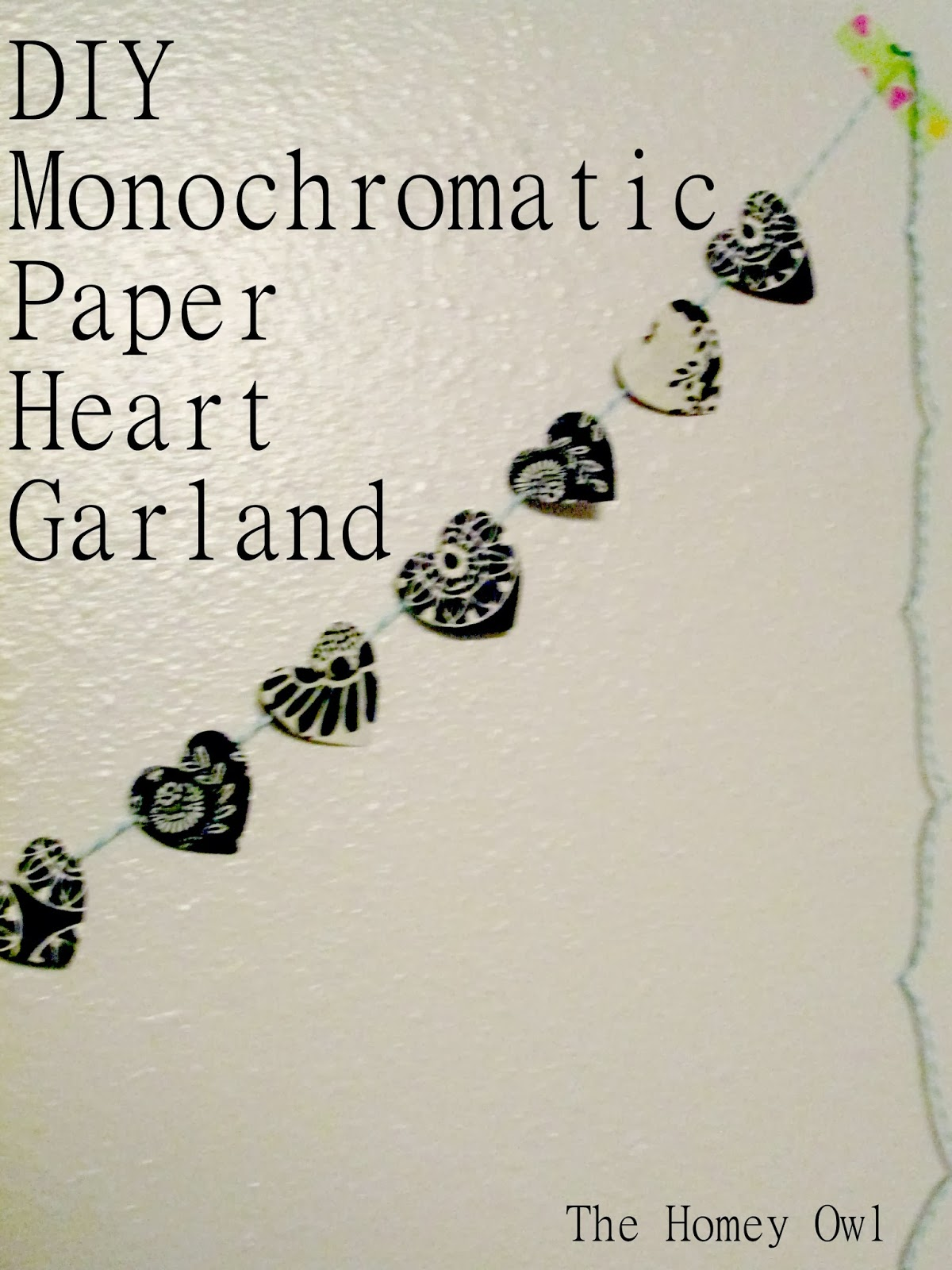 Try This: DIY Monochromatic Paper Heart Garland @ The Homey Owl