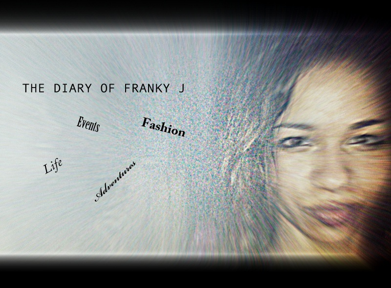 WELCOME TO THE DIARY OF FRANKY J