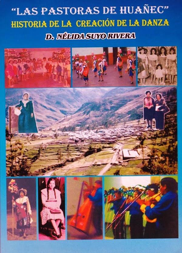 """El libro """"Pastoras de Huañec"""" Historia de la creación de la danza"""