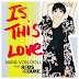 Listen To: Is This Love (Maya Von Doll ft. Robs & Duke)