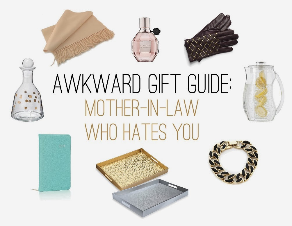 The Awkward Gift Guide: The Mother-In-Law Who Hates You - The Awkward Gift Guide: The Mother-In-Law Who Hates You - Style Wire