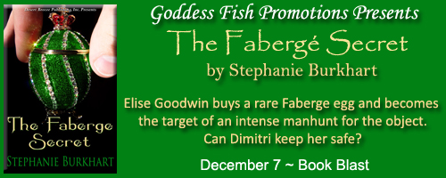 The Faberge Secret  by Stephanie Burkhart