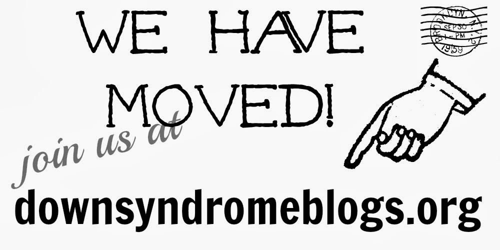 Down Syndrome Blogs: MOVED