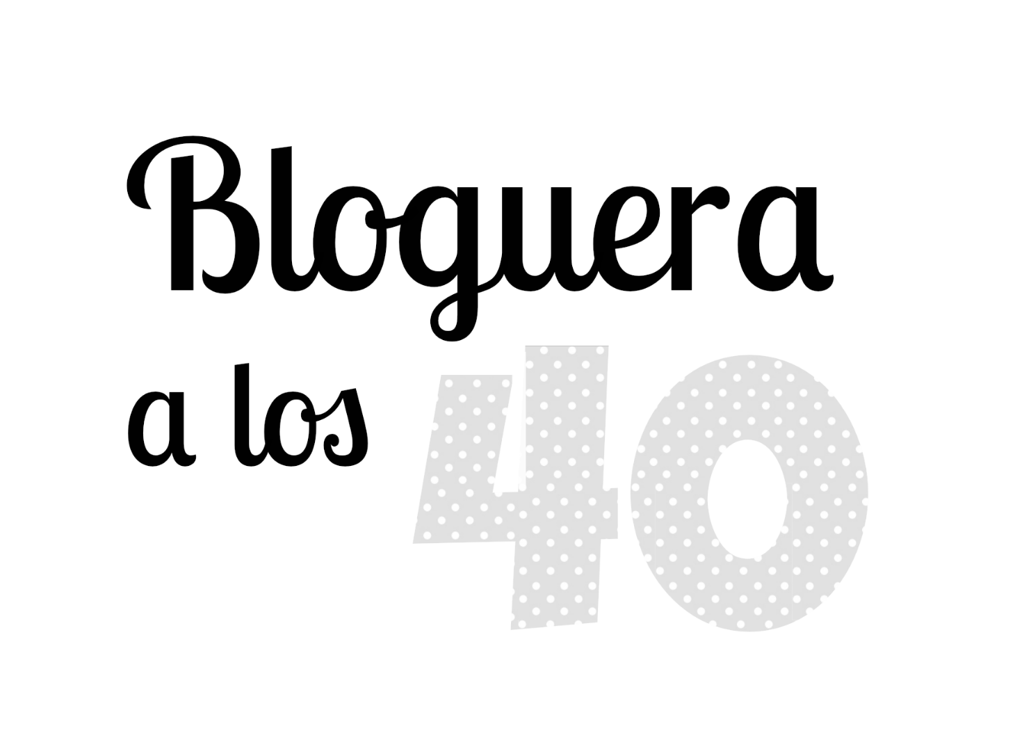 Bloguera a los 40