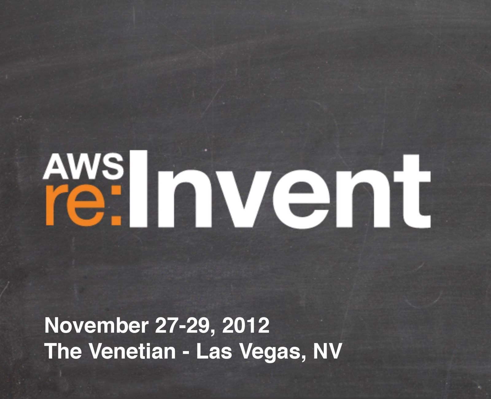 Amazon Web Services Re:Invent 2012 Las Vegas