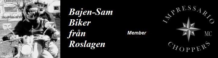 Bajen-Sam Biker från Roslagen